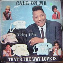 Rock And Roll, Bobby Bland ( Call On Me) Lp12´, Hecho En Usa