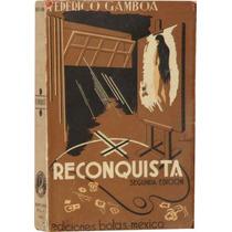 Reconquista - Federico Gamboa -ediciones Botas