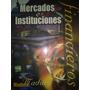 Mercados E Instituciones Financieras Por Jeff Madura