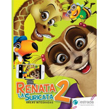 Renata La Suricata 2 (áreas Integradas) Estrada