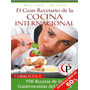 El Gran Recetario De La Cocina Internacionel Mariano Orzola