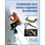 Fundamentos De La Ciencia E Ingenieria De Los Materiales