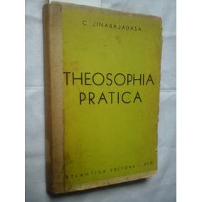 Raro Teosofia Pratica C Jinarajadasa 1934