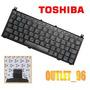 Teclado Mini Netbook Toshiba Nb100/nb105 Series Negro/españo