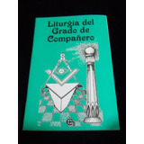 Libro Mason Liturgia De Compañero