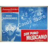 Lobby Cards,carteles,pedro Armendariz,peliculas