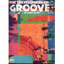 The Encyclopedia Of Groove Bobby Rock Drum Partituras Libro