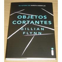 Objetos Cortantes Gillian Flynn Livro Novo