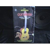 Documental Vhs Aprendamos Guitarra, Curso Practico