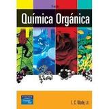 Libro De Quimica Organica L.g.wade Jr.