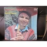 Vendo Disco De Musica Folklorica Quena Magica De Buen Estado