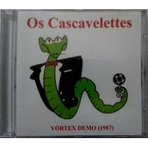 Cd Os Cascavelletes Vórtex Demo (1987)