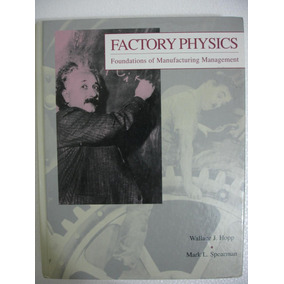 Factory Physics ,autor: Hopp Y Spearman 1a Ed En Ingles Nvd