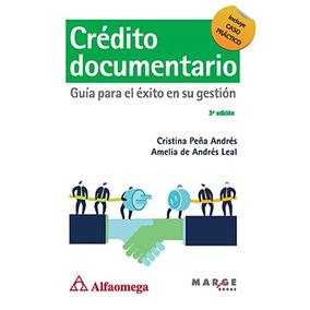 Libro Crédito Documentario Guía Para El Éxito En Su Gestión