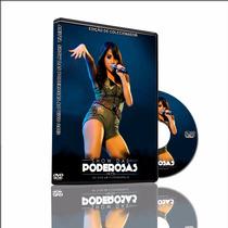 Anitta Ao Vivo Show Das Poderosas 2013