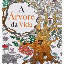A Árvore Da Vida - Livro Para Colorir