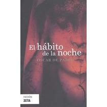 El Habito De La Noche - Oscar De Pablo - Zeta Don86