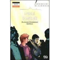 Livro A Prima De Um Amigo Meu Alvaro Cardoso Gomes