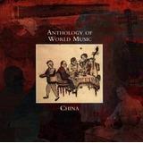 Cd Anthology Of World Music China (importado)