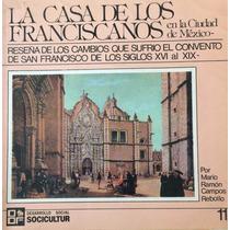 La Casa De Los Franciscanos En La Ciudad De México