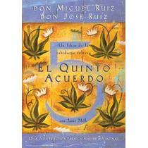 Libro El Quinto Acuerdo - Miguel Ruíz