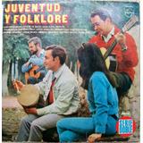 Juventud Y Folklore. Un Lp Vinilo