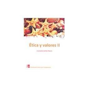 Libro Ética Y Valores 2, Leonardo Gómez Navas.