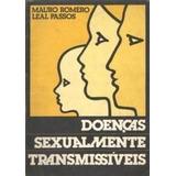 Doenças Sexualmente Transmissíveis Mauro Romero Leal Passos