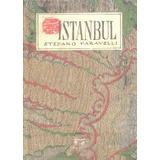 Istanbul (cuadernos De Viaje); Stefano Faravell Envío Gratis