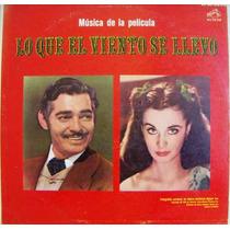 Banda Sonora.musica De La Pelicula Lo Que El Viento Se Lle