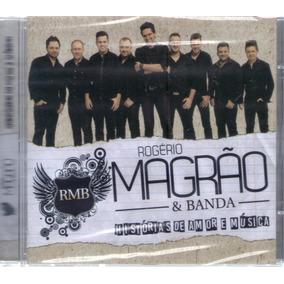 Cd Rogério Magrão Em Banda História De Um Amor E Música