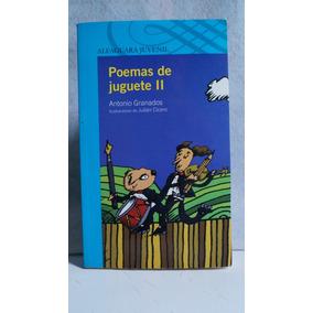 Libro Poemas De Juguete 2 Antonio Granados