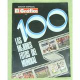 Las 100 Mejores Fotos Del Mundial De Futbol 86 El Grafico