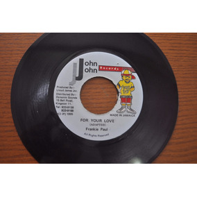 Frankie Paul, For Your Love, Compacto Vinil