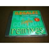 Ilegales - Cd Remixes - Sueño Contigo Nvd