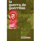 Guerra De Guerrillas Ernesto Che Guevara (na)