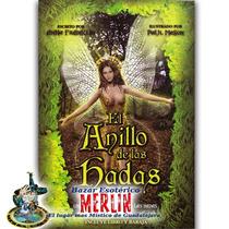 El Anillo De Las Hadas / Un Oráculo De Estos Seres Mágicos
