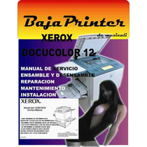 Xerox Docucolor 12 Manual De Servicio