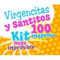 Virgencitas Y Santitos Kit Para Imprimir + Envio Gratis
