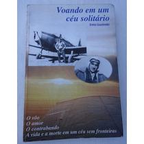 Livro: Voando Em Um Céu Solitário - Enio Guzinski -ilustrado