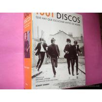 1001 Discos Que Hay Que Escuchar Antes De Morir -libro Nuevo