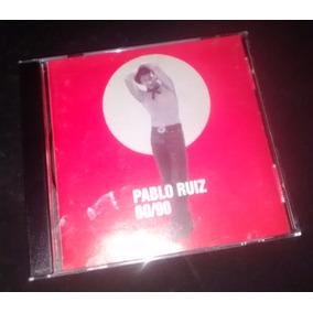 Pablo Ruiz 60/90 Cd Nuevo Pablito Ruiz