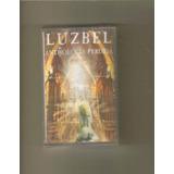 Luzbel - Anthologia Perdida 1 ( Metal Mexicano ) Casete Rock