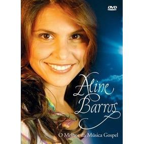 Dvd Aline Barros O Melhor Da Música Gospel Original