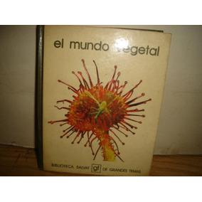 El Mundo Vegetal - Biblioteca Salvat De Grandes Temas
