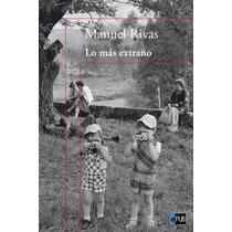 Lo Mas Extrano - Manuel Rivas - Libro