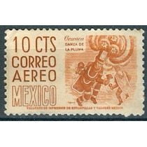 Sc C219a Año 1955 Oaxaca Danza De La Pluma Cuilapam 10c Con