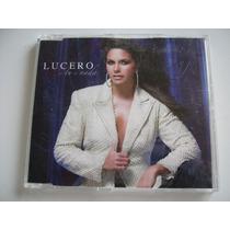 Lucero / Cd Single - O Tu O Nada