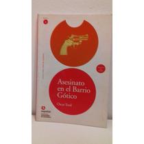 Livro Asesinato En El Barrio Gótico Nivel 2 (espanhol)barato