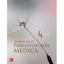 Libro: Parasitología Médica - Marco Antonio Becerril - Pdf